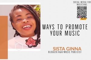 Music Marketing: Five Self-Promotion Principles With Sista Ginna