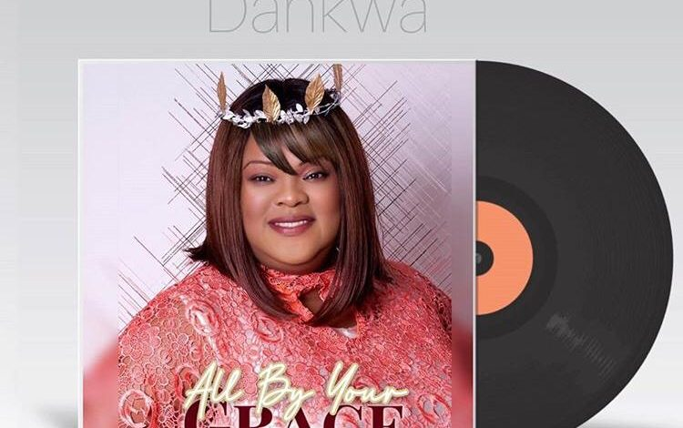 "All By Your Grace"": Akosua Dankwa drops new song"