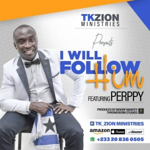 "Ghanaian Gospel musician TK Zion out with new single ""I Will Follow Him"""