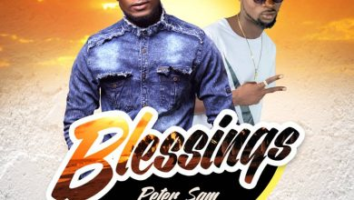 """Photo of [Music Download] Peter Sam Releases """"Blessings"""" Feat. Dee Brown"""