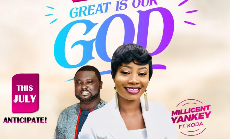 """Millicent Yankey is set to unveil her new video """"GREAT IS OUR GOD"""" with Koda"""