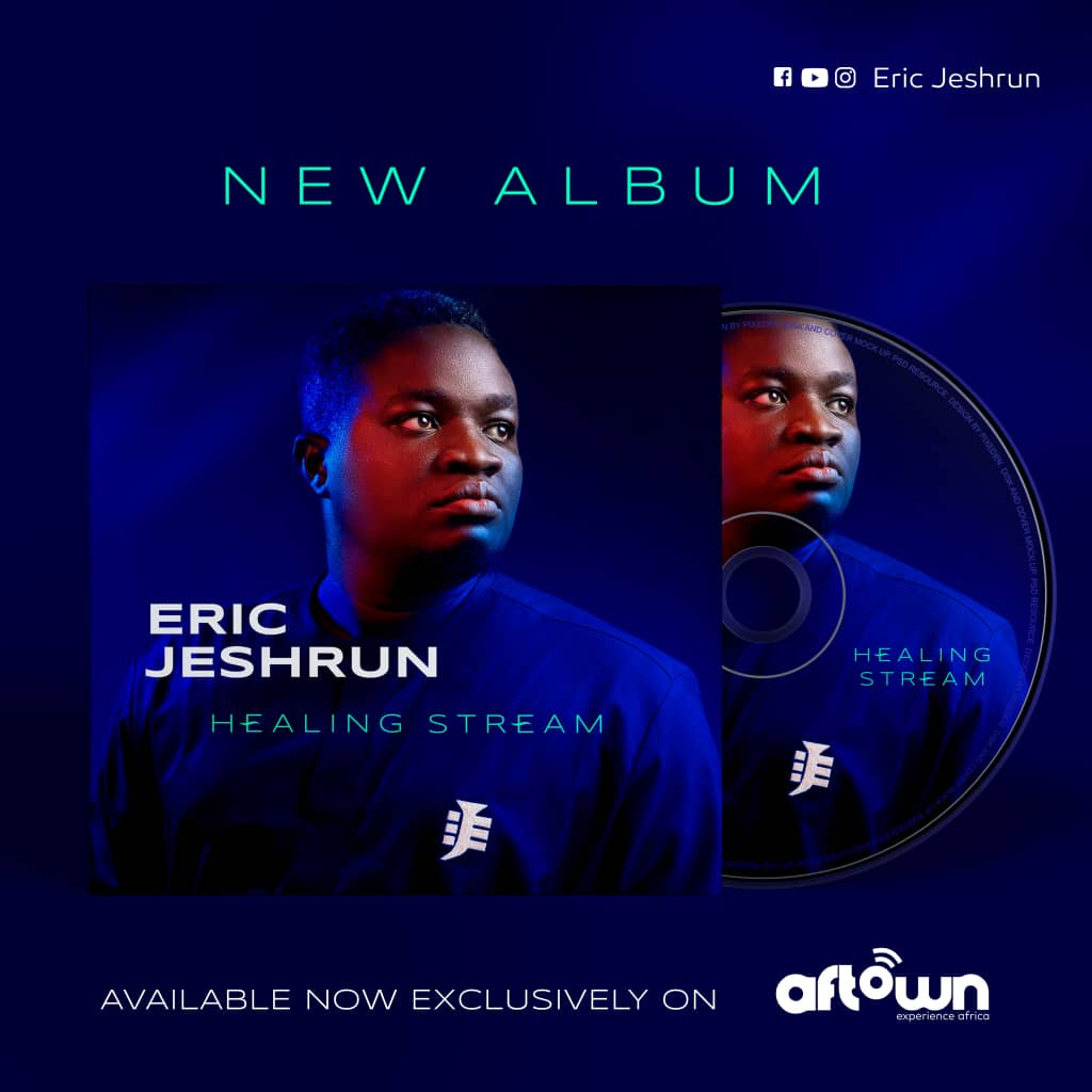 Eric Jeshrun's Debut Album; Healing Streams To Be Launched At August Worship 2020
