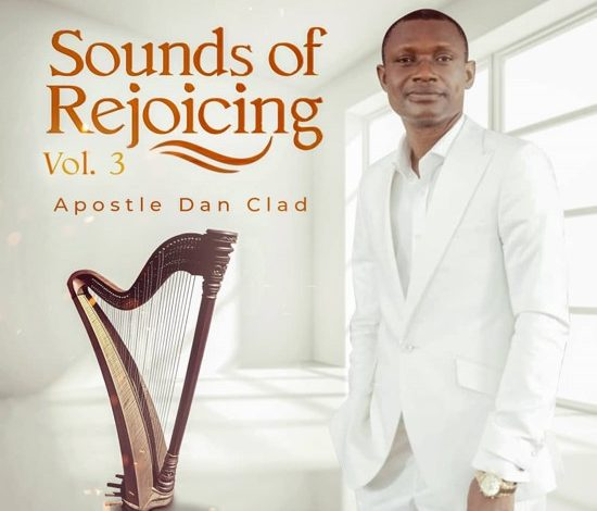 Apostle Dan Clad Releases Sounds Of Rejoicing