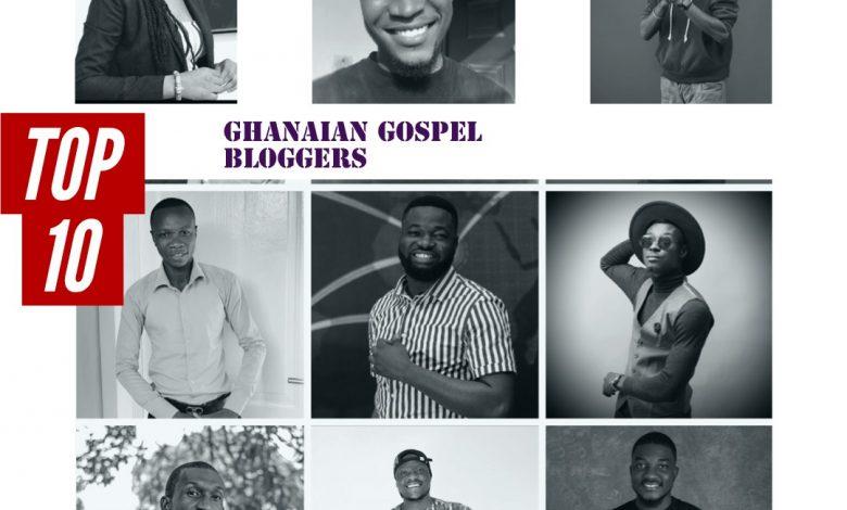 Top Ten Ghanaian Gospel Bloggers