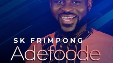 "Photo of ADEFOODE"" SK FRIMPONG SINGS OF GOD'S GOODNEWS"