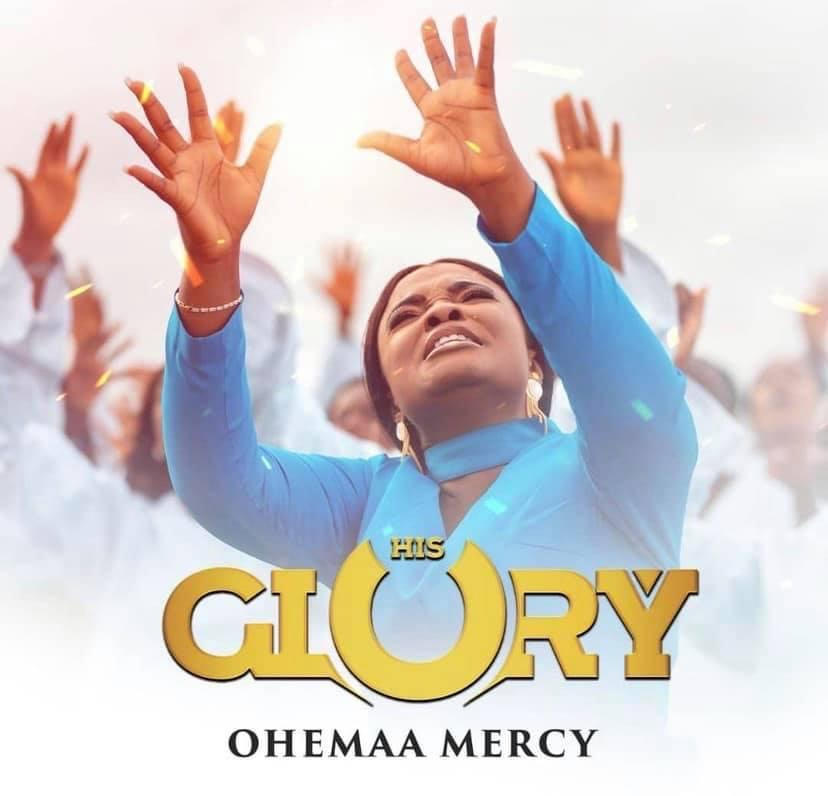 """""""His Glory"""" Ohemaa Mercy Drops Her Second Song Of The Year"""