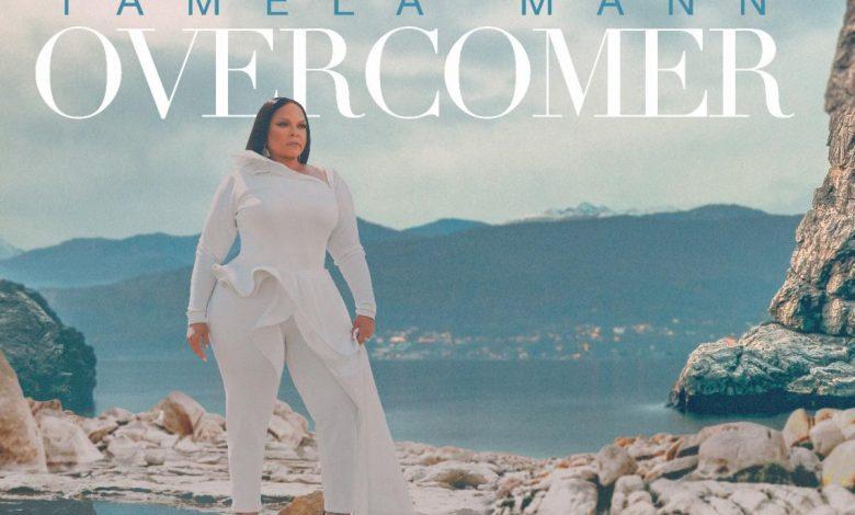 """Grammy Winner Tamela Mann To Release """"Overcomer"""" New Album In August 6."""